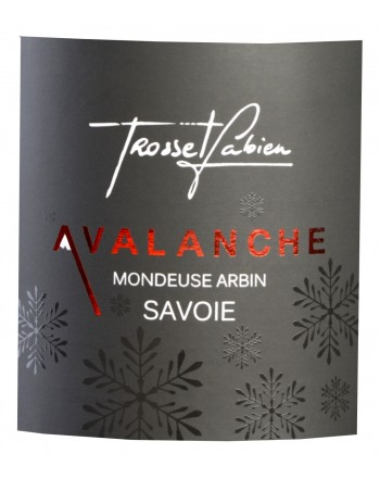 "Mondeuse Avalanche ""Mr TROSSET"""